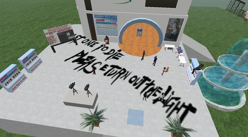John Edwards Campaign HQ Defaced in Second Life
